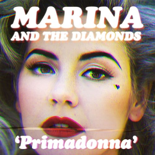 Primadonna by Marina and The Diamonds