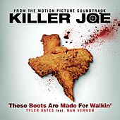 These Boots Are Made For Walkin' by Tyler Bates