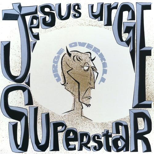 Jesus Urge Superstar by Urge Overkill