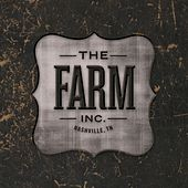 The Farm Inc. by The Farm Inc.