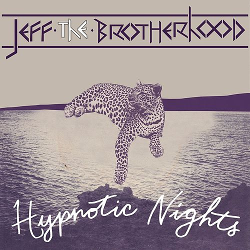 Hypnotic Nights (Deluxe Version) by JEFF The Brotherhood