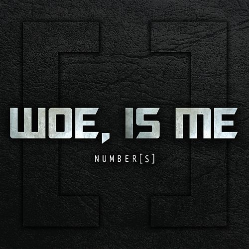 Number[s] Deluxe Reissue by Woe, Is Me