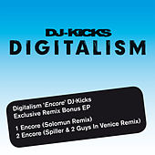 'Encore' DJ Kicks Exclusive Remix Bonus EP by Digitalism