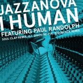 I Human feat. Paul Randolph - Remixes 1 (Soul Clap / 2000black / G.I. DISCO) by Jazzanova