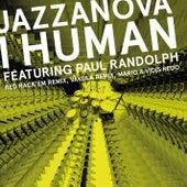 I Human feat. Paul Randolph - Remixes 2 (Red Rack'em / Mario & Vidis / Vakula) by Jazzanova