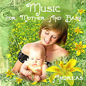 Music for Mother and Baby by Andreas