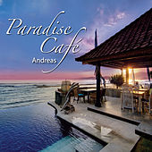 Paradise Café by Andreas