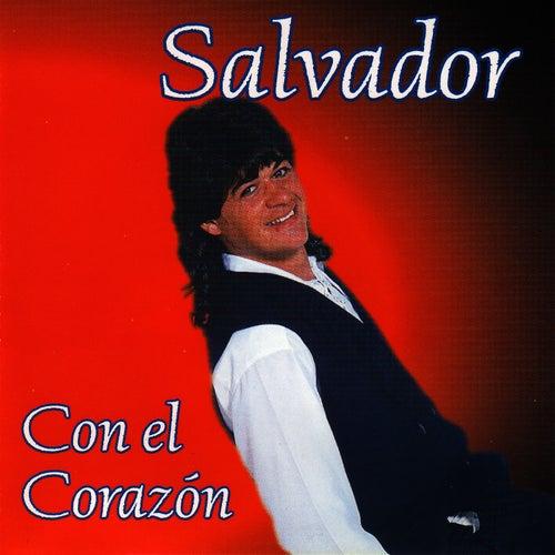 Con el Corazón by Salvador