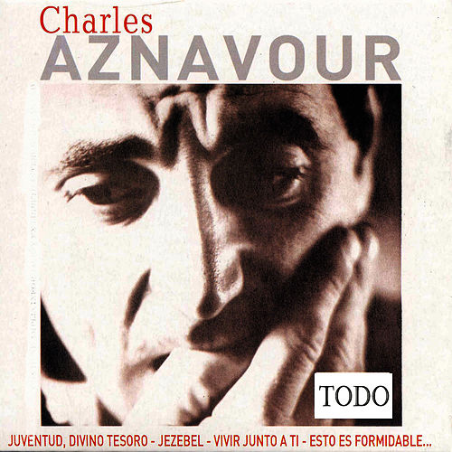 Todo by Charles Aznavour