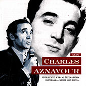 Gran Charles Aznavour by Charles Aznavour