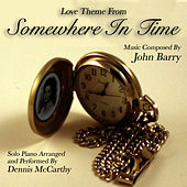 Love Theme from Somewhere In Time (John Barry) by Dennis McCarthy