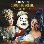 Le Best Of Cirque du Soleil by Cirque du Soleil
