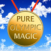 Pure Olympic Magic by Various Artists
