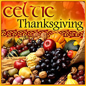 Celtic Thanksgiving by Various Artists