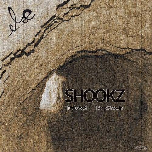 Feel Good / Keep It Moovin by Shookz