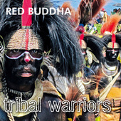 Tribal Warriors by Red Buddha