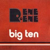 Big Ten by Rene Y Rene