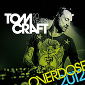 Overdose 2012 by Tomcraft