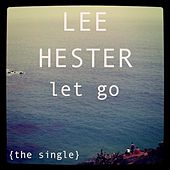 Let Go by Lee Hester