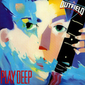 Play Deep by The Outfield
