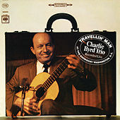 Travellin' Man by Charlie Byrd Trio
