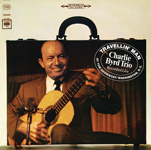 Travellin' Man by Charlie Byrd Trio