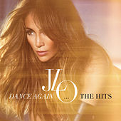 Dance Again...The Hits by Jennifer Lopez