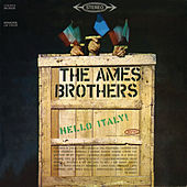 Hello Italy! by The Ames Brothers