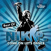 Come On Let's Dance - Best Of Remix by Nik P.