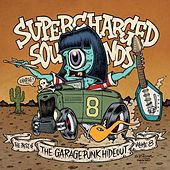 Supercharged Sounds - The Best of the GaragePunk Hideout, Vol. 8 by Various Artists