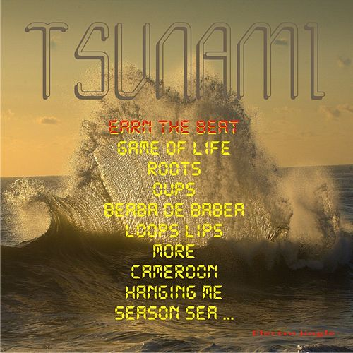 Earn the Beat by Tsunami