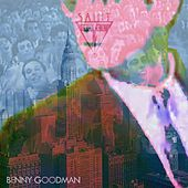 Benny Goodman by Saint Motel
