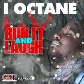 Bun it & Laugh by I-Octane