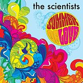 Summer of Love by The Scientists