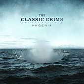 Phoenix by The Classic Crime