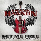 Set Me Free by Frank Hannon