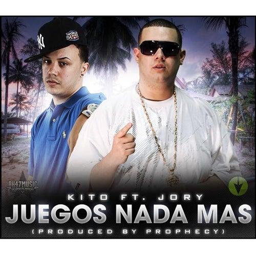 Juegos Nada Mas (feat. Jory) by Kito