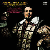 Plácido Domingo: Domingo sings Caruso by Placido Domingo