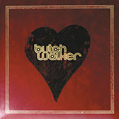 Heartwork by Butch Walker