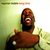 Hang Time by Wayman Tisdale