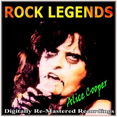 Rock Legends - Alice Cooper by Alice Cooper