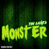 Monster by The Saints