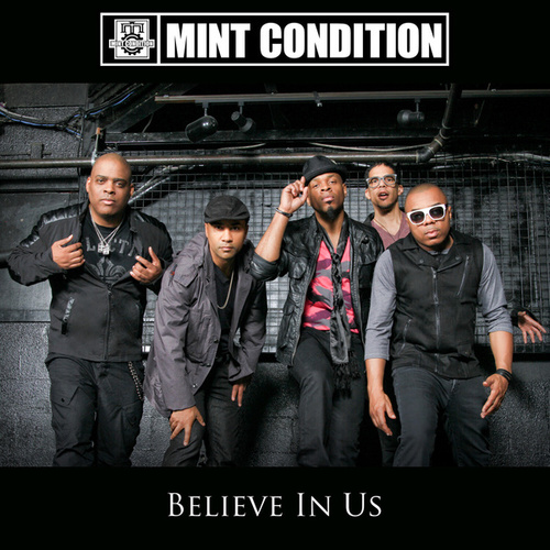 Believe In Us by Mint Condition