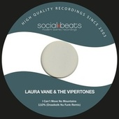 I Can't Move No Mountains by Laura Vane And The Vipertones