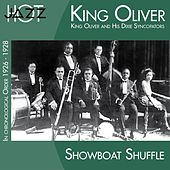 Showboat Shuffle (In Chronological Order 1926 - 1928) by King Oliver