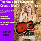 The King's and Queens of Country Music, Volume Three by Various Artists