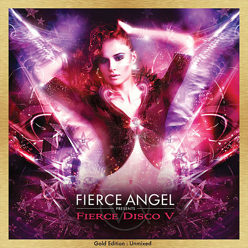 Fierce Angel Presents Fierce Disco V (DJ Edition-Unmixed) by Various Artists