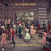The Country Show - Country Show Classics Volume 1 by Various Artists