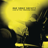 Live At The Tracking Room by One Sonic Society