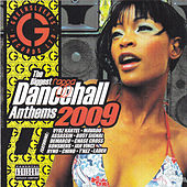 Biggest Ragga Dancehall Anthems 2009 by Various Artists